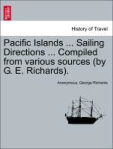 Pacific Islands ... Sailing Directions ... Compiled from various
