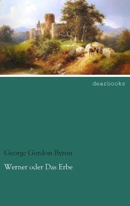 Werner oder Das Erbe