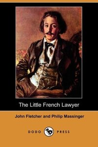 The Little French Lawyer (Dodo Press)