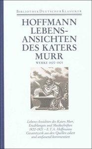 Lebensansichten des Kater Murr. Werke 1820-1821