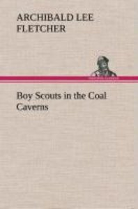 Boy Scouts in the Coal Caverns