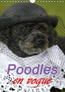 Poodles en vogue / UK-Version (Wall Calendar 2015 DIN A4 Portrai