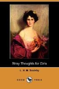 Stray Thoughts for Girls (Dodo Press)
