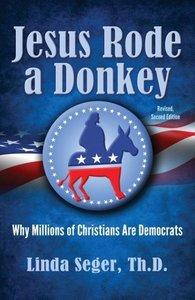 Jesus Rode a Donkey