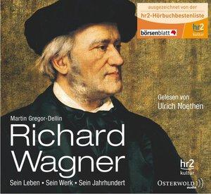 Martin Gregor-Dellin: Richard Wagner