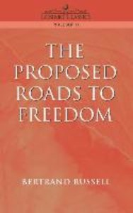 Proposed Roads to Freedom