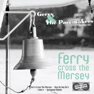 Ferry Cross The Mersey-The Hits