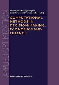 Computational Methods in Decision-Making, Economics and Finance