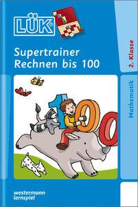 LÜK. Supertrainer Rechnen bis 100