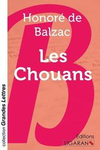 Les Chouans (grands caractères)
