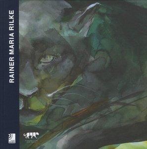 Rainer Maria Rilke:Das Rilke Projekt