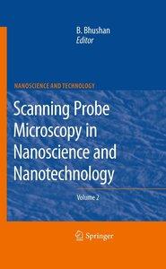 Scanning Probe Microscopy in Nanoscience and Nanotechnology