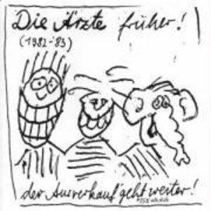 DIE ÄRZTE FRÜHER! (1982-83)