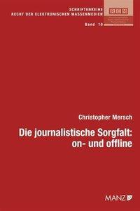 Die journalistische Sorgfalt: on- und offline