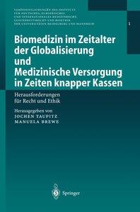 Biomedizin im Zeitalter der Globalisierung und Medizinische Vers
