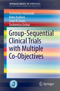 Group Sequential Designs for Clinical Trials with Multiple Objec