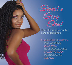 Sweet &Sexy Soul-Ultimate Romantic Soul Experience