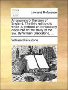 An analysis of the laws of England. The third edition; to which
