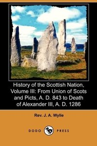 History of the Scottish Nation, Volume III