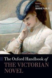The Oxford Handbook of the Victorian Novel