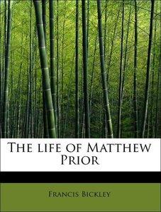 The life of Matthew Prior