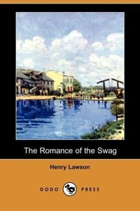 The Romance of the Swag (Dodo Press)