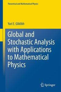 Global and Stochastic Analysis with Applications to Mathematical