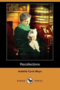 Recollections of Fifty Years (Dodo Press)