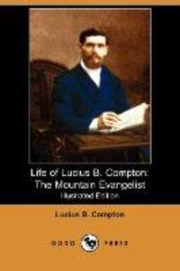 Life of Lucius B. Compton