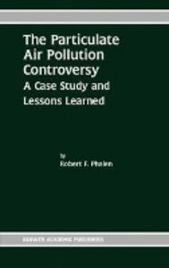 The Particulate Air Pollution Controversy