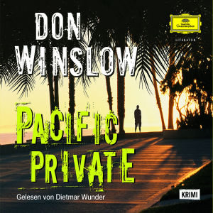 Don Winslow: Pacific Private