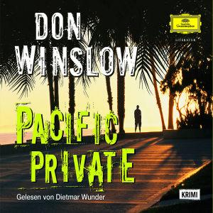 Don Winslow: Pacific Private - zum Schließen ins Bild klicken
