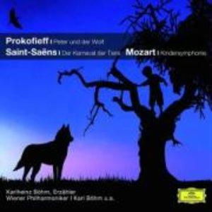 Peter und der Wolf / Der Karneval der Tiere / Kindersinfonie