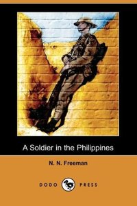 A Soldier in the Philippines (Dodo Press)