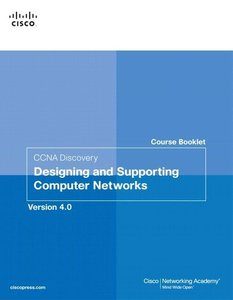 Course Booklet for CCNA Discovery. Designing and Supporting Comp