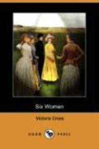 Six Women (Dodo Press)