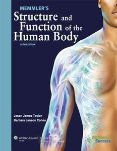 Memmler's Structure and Function of the Human Body [With DVD ROM