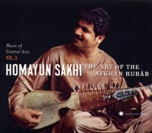 Music of Central Asia Vol.3: Homayun Sakhi