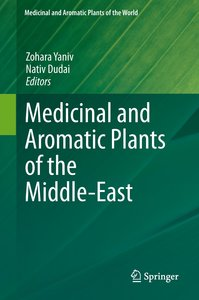 Medicinal and Aromatic Plants of the Middle-East