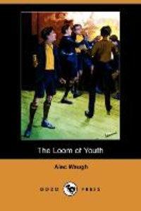 The Loom of Youth (Dodo Press)