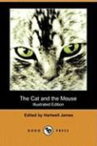 The Cat and the Mouse (Illustrated Edition) (Dodo Press)