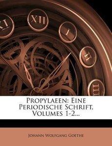 Propylaeen: Eine Periodische Schrift, zweyten Bandes erstes Stue