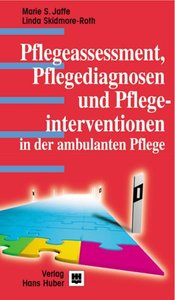 Pflegeassessment, Pflegediagnosen und Pflegeinterventionen in de
