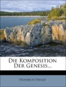 Die Komposition der Genesis.