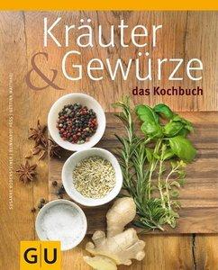 Matthaei, B: Kräuter & Gewürze - Das Kochbuch