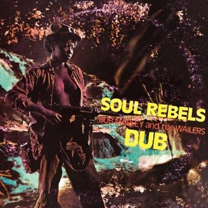 Soul Rebels Dub