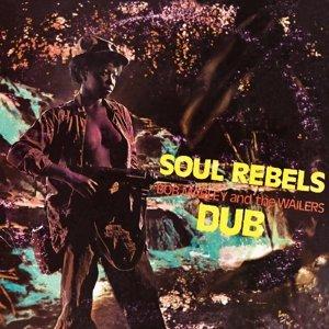 Soul Rebels Dub
