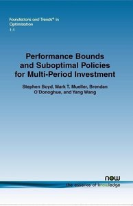 Performance bounds and suboptimal policies for multi-period inve