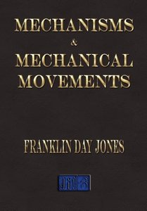 Mechanisms and Mechanical Movements