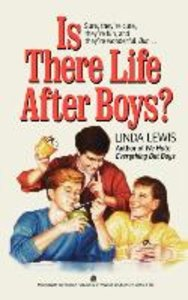 Is There Life After Boys?